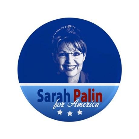 """Palin for America 3.5"""" Button"""