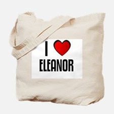 I LOVE ELEANOR Tote Bag