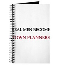 Real Men Become Town Planners Journal