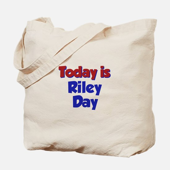 Today is Riley Day Tote Bag