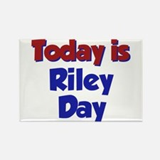 Today is Riley Day Rectangle Magnet