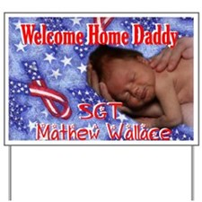 Mathew Wallace Yard Sign