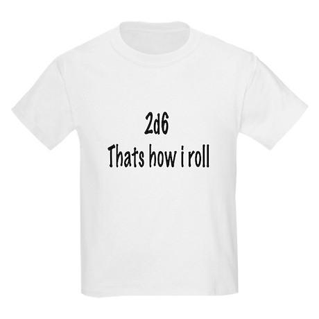 2d6 Thats how i roll Kids Light T-Shirt