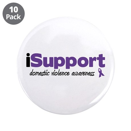 """iSupport Domestic Violence 3.5"""" Button (10 pack)"""