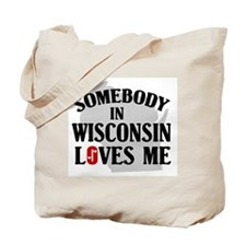Somebody In Wisconsin Tote Bag