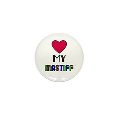 LOVE MY MASTIFF Mini Button (10 pack)