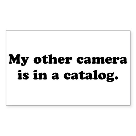 WTD: My other camera is... Rectangle Sticker 10 p