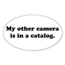 WTD: My other camera is... Oval Decal
