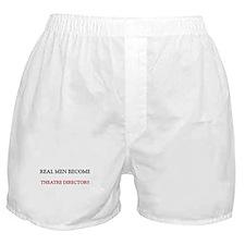 Real Men Become Theatre Directors Boxer Shorts