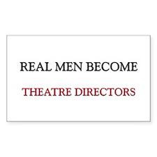 Real Men Become Theatre Directors Decal