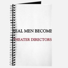 Real Men Become Theater Directors Journal