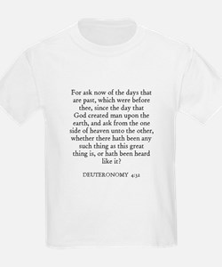 DEUTERONOMY  4:32 Kids T-Shirt