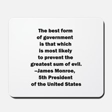 James Monroe Quotation Mousepad