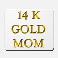 14 K Gold MOM! Mousepad