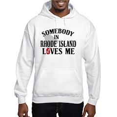 Somebody In Rhode Island Hoodie