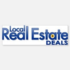 Local Real Estate Deals Bumper Bumper Bumper Sticker