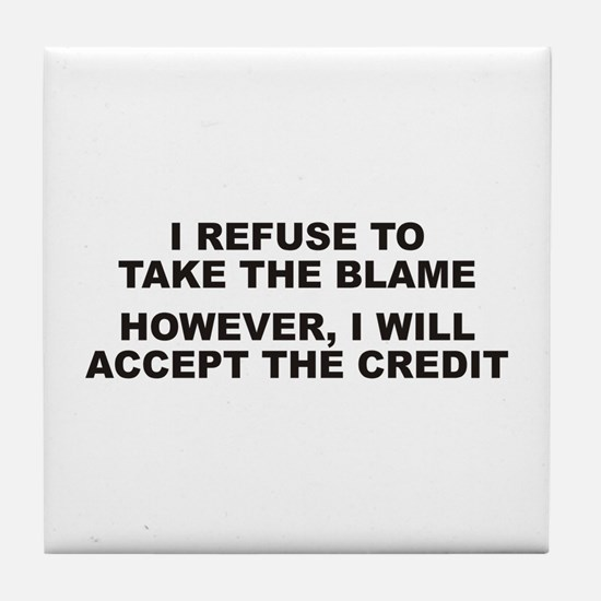 Blame-Credit Tile Coaster