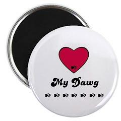 LOVE MY DAWG Magnet