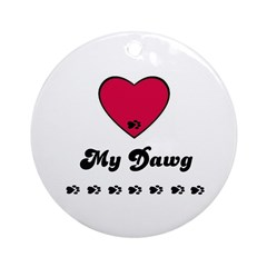 LOVE MY DAWG Ornament (Round)