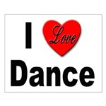 I Love Dance Small Poster
