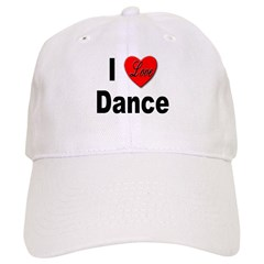 I Love Dance Baseball Cap