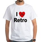 I Love Retro (Front) White T-Shirt