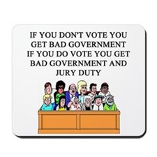 voter government jury duty Mousepad