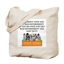 voter government jury duty Tote Bag