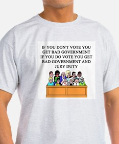 voter government jury duty T-Shirt