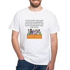 voter government jury duty Shirt
