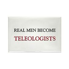 Real Men Become Teleologists Rectangle Magnet