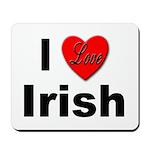 I Love Irish Mousepad