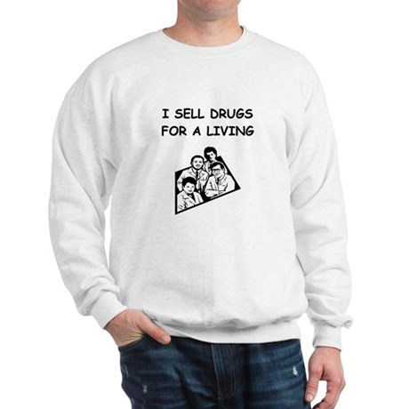 pharmacy druggest pharmicist joke Sweatshirt