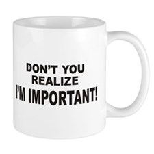 I'm Important Small Mugs