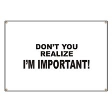 I'm Important Banner