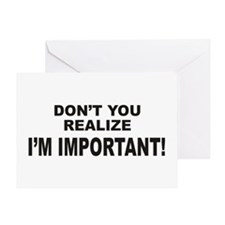 I'm Important Greeting Card