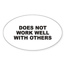 Work Well Oval Decal