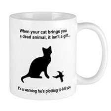 Your Cat is Plotting to Kill You Mug