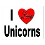 I Love Unicorns Small Poster