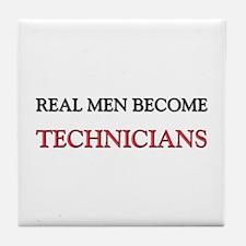 Real Men Become Technicians Tile Coaster