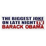 The Biggest Joke Bumper Sticker