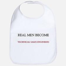 Real Men Become Technical Sales Engineers Bib