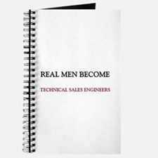Real Men Become Technical Sales Engineers Journal