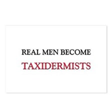 Real Men Become Taxidermists Postcards (Package of