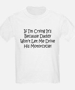 Drive My Daddys Motorcycle T-Shirt