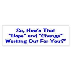 Hope and Change Bumper Bumper Sticker