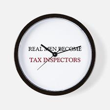 Real Men Become Tax Inspectors Wall Clock