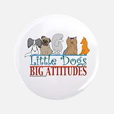 "Big Attitudes 3.5"" Button"