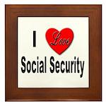 I Love Social Security Framed Tile