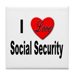 I Love Social Security Tile Coaster